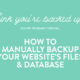 How to Manually Backup Your Entire Website